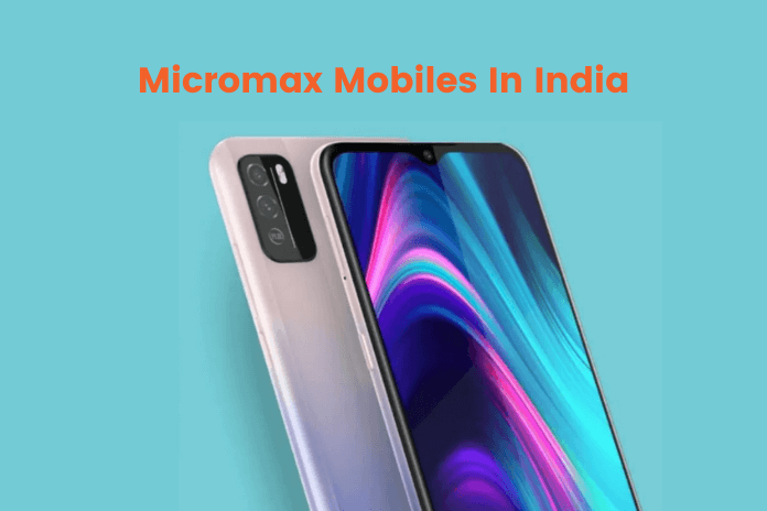Micromax Mobiles In India